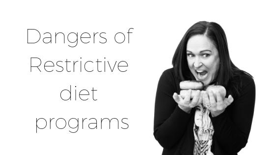 Dangers of Restrictive Diet Programs