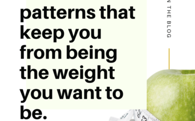 Three main patterns that keep you from being the weight you want to be.